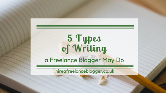 What Types of Writing Do Freelance Bloggers Do?