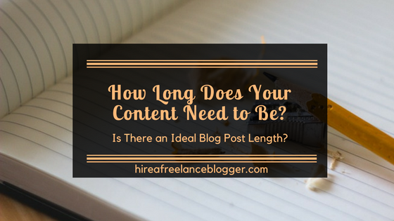 How Long Should Your Content Be?
