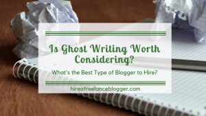 Is it worth hiring a ghost writer?