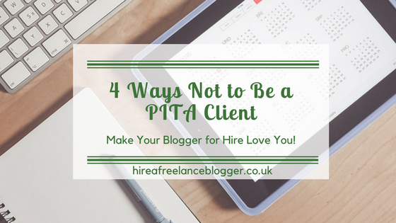 How Not to Be a PITA Client