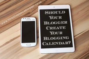 Should Your Blogger Create Your Blogging Calendar?