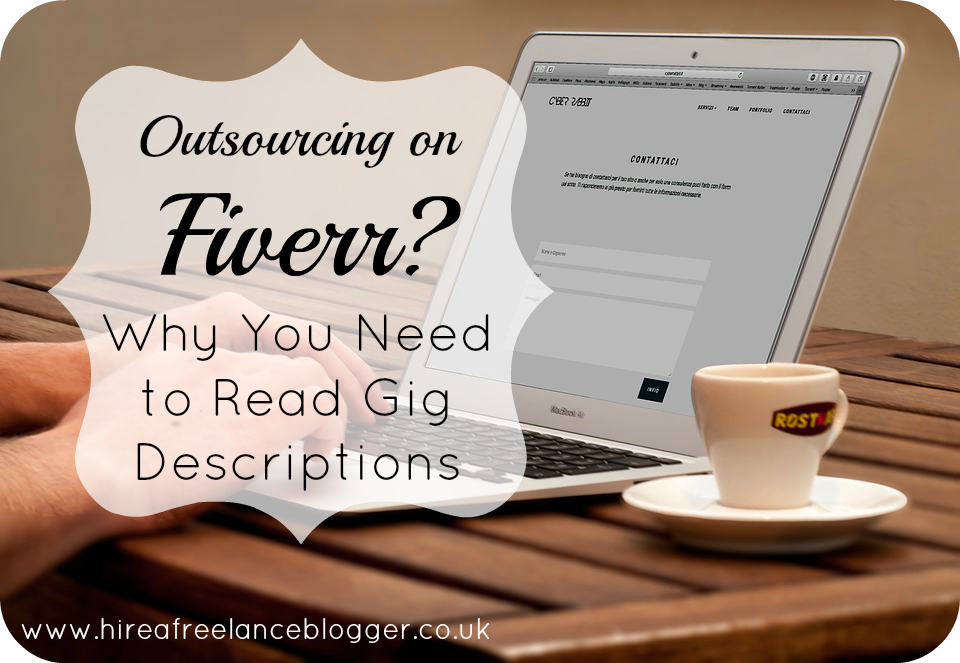 Outsourcing on Fiverr? Why You Need to Read the Gig Descriptions