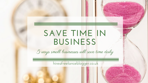 5 Strategic Ways Small Businesses Can Save Time
