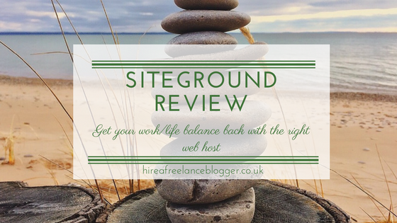 SiteGround Review: How SiteGround Will Help Your Work/Life Balance
