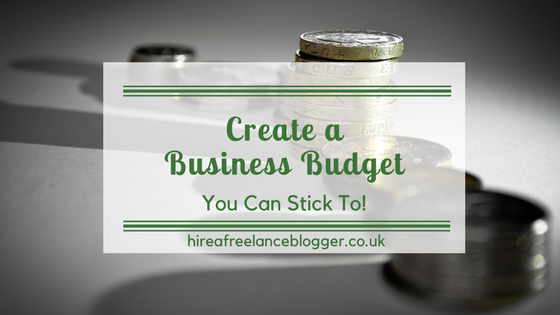 How to Create a Business Budget You Can Stick To