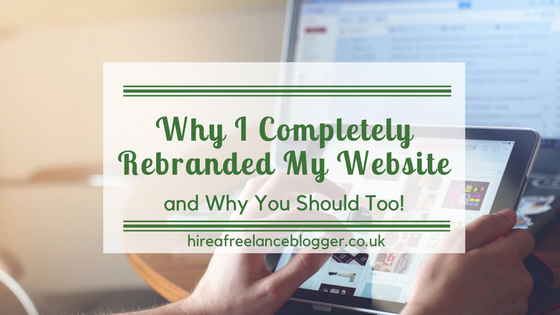 Why I've Completely Rebranded My Website and Why You Should Too!