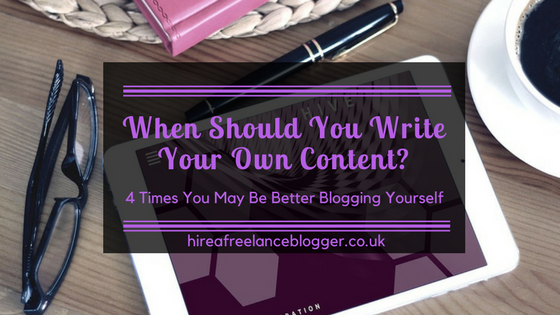 When Should You Write Your Own Content?