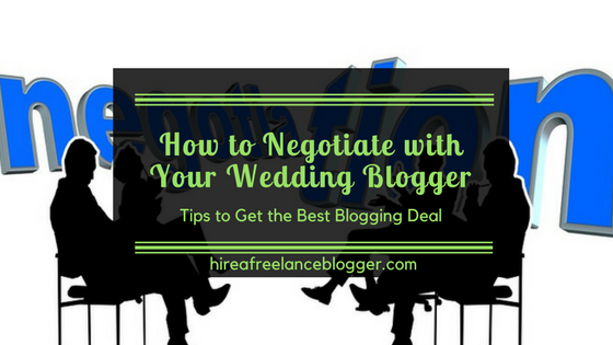 How to Negotiate with Your Wedding Blogger for Hire