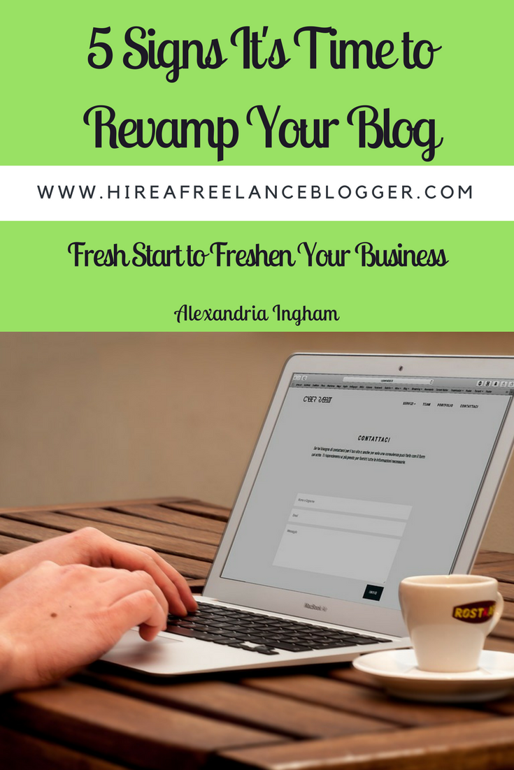 Signs to revamp your blog