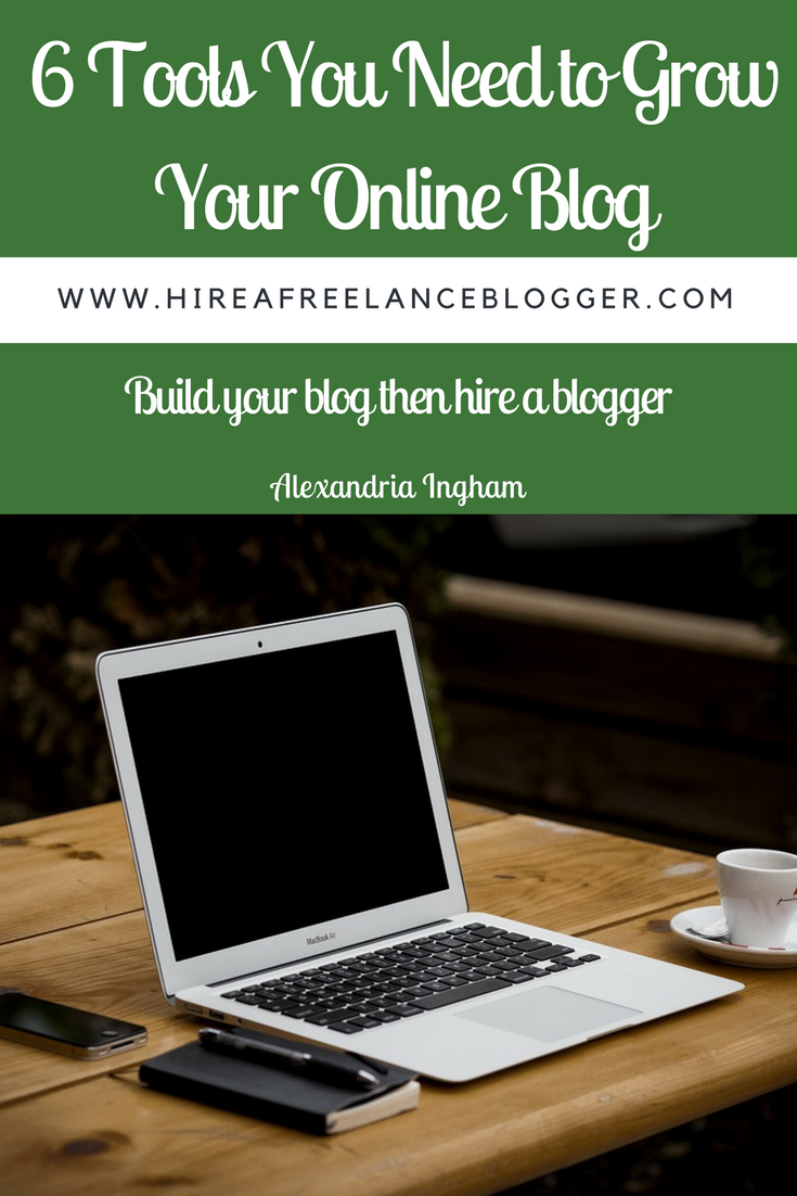Grow your online blog with the right tools