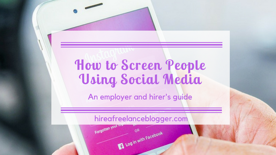 How to Screen People Using Social Media – For Employers