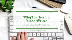 Why hire a niche writer